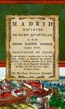 Facsímil: Madrid dividido en ocho quarteles. Con: Juan Francisco González