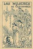 9788498624496: Las mujeres de Cervantes (Facsimile edition) (Spanish Edition)