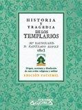 9788498624809: Historia y tragedia de los templarios (Ágora)