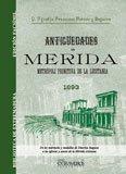 9788498624922: Antigüedades de Merida (Biblioteca de Extremadura)