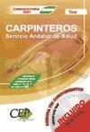 9788498630022: Oposiciones Carpinteros, Servicio Andaluz de la Salud (SAS). Test