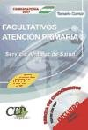 9788498630398: Temario Común Oposiciones Facultativos de Atención Primaria. Servicio Andaluz de Salud (SAS) (Colección 887)