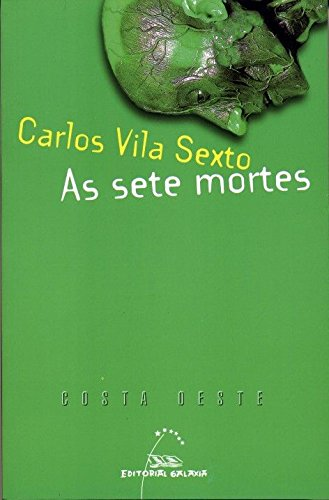 9788498651645: As sete mortes (Costa Oeste)