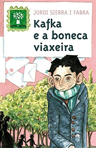 9788498652055: Kafka e a boneca viaxeira (Árbore a partir de 12 anos)