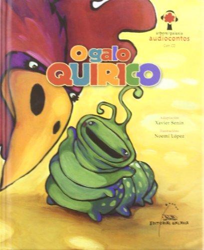 9788498652239: O galo Quirico (Audiocontos)