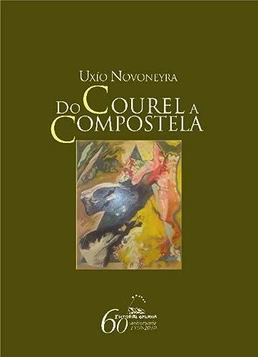 9788498652710: Do Courel a Compostela (Varios)