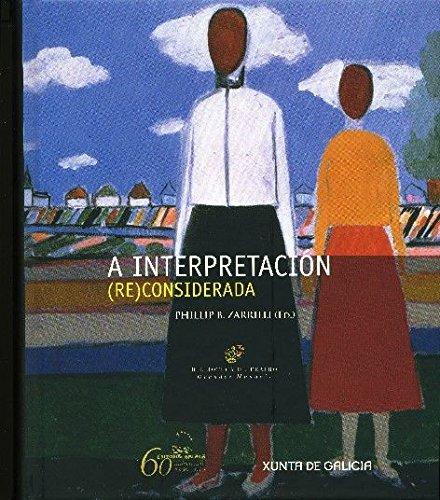 9788498653007: A interpretación (re)considerada (Biblioteca de teatro. Grandes manuais)