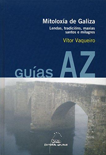 GUIAS A-Z. MITOLOXIA DE GALIZA. LENDAS,TRADICIONS,MAXIAS.: VAQUEIRO,VITOR