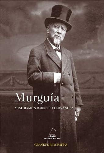 9788498654257: Murguia (gb) (Grandes Biografías) (Galician Edition)