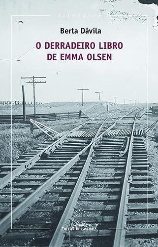 9788498655070: O derradeiro libro de Emma Olsen (Literaria)