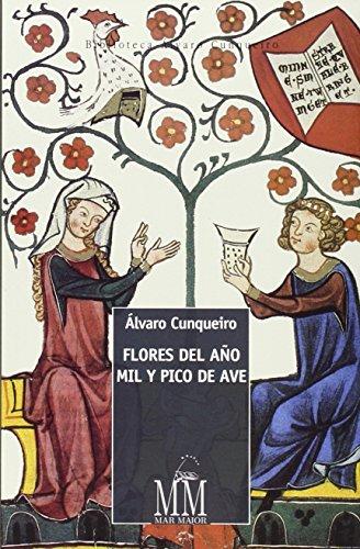 9788498655384: Flores del año mil y pico de ave (Mar Maior - Biblioteca Álvaro Cunqueiro) (Spanish Edition)