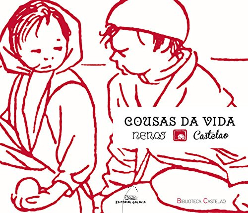 9788498656572: Cousas da vida nenos (Biblioteca Castelao)
