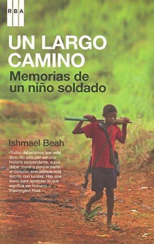 Un largo camino/ A Long Way Gone: Ishmael Beah
