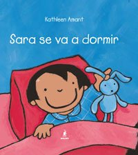 9788498670295: Sara Se Va A Dormir (Spanish Edition)
