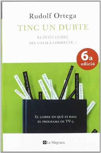 9788498670363: Tinc un dubte.: El petit llibre del català correcte (ORIGENS)