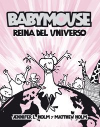 9788498670479: Babymouse, reina del universo/ Babymouse, Queen of the Universe (Spanish Edition)
