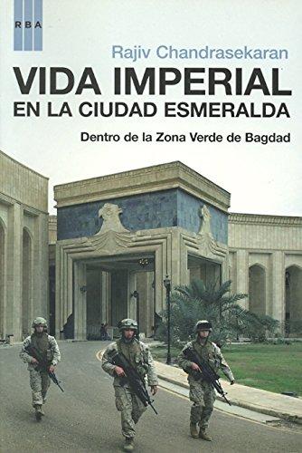 VIDA IMPERIAL EN LA CIUDAD ESMERALDA DEN (8498670551) by RAJIV CHANDRASEKARAN