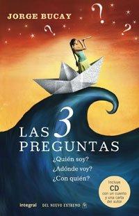 9788498671179: Las 3 preguntas/ The 3 Questions: Quien Soy?, Adonde Voy?, Con Quien?