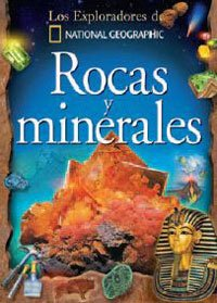 9788498671537: Rocas y minerales/ Rocks and Minerals (Los Exploradores De National Geographic) (Spanish Edition)
