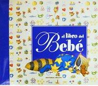 9788498671575: El libro del bebe (n.E.) (NO FICCION IJ)