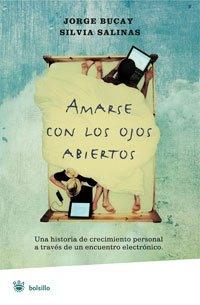 9788498671742: Amarse con los ojos abiertos / To Love with Eyes Wide Open (Spanish Edition)