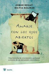 9788498671742: Amarse Con los Ojos Abiertos = To Love with Eyes Wide Open