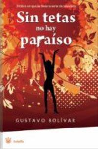 9788498671964: Sin tetas no hay paraiso (FICCION)