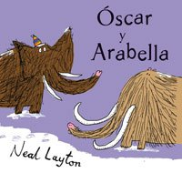 9788498672237: Oscar y arabella (MIRA Y APRENDE)