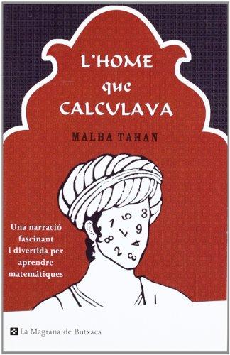 9788498672299: L' home que calculava (BUTXACA)