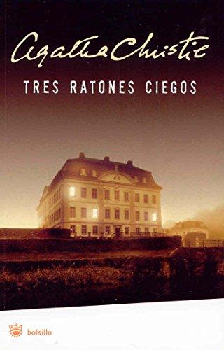 Tres Ratones Ciegos La Ratonera by Agatha: Agatha Christie