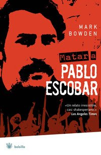 9788498672527: Matar a Pablo Escobar (Bolsillo) (Spanish Edition)