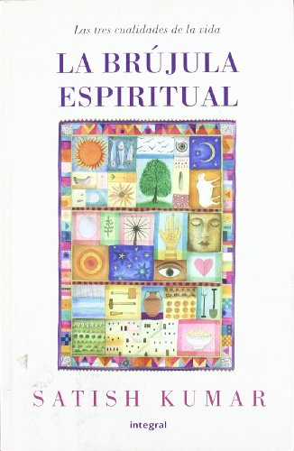 LA BRUJULA ESPIRITUAL (8498672945) by KUMAR, SATISH