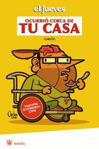 9788498672978: JUEVES Y OCURRIO CERCA DE TU CASA