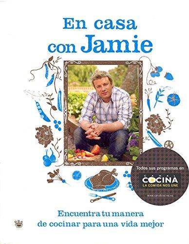 JAMIE EN CASA: ENCUENTRA TU MANERA DE CO