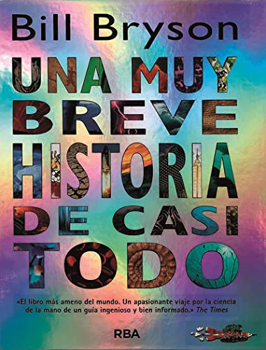 9788498673456: Una muy breve historia de casi todo/ A Very Short History of Nearly Everything (Spanish Edition)