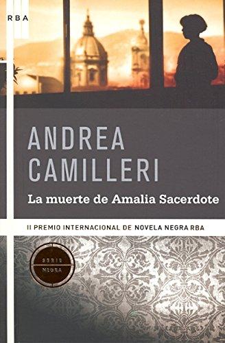 La muerte de Amalia Sacerdote (SERIE NEGRA: Camilleri, Andrea