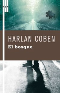 9788498673746: El bosque/ The Woods (Spanish Edition) (Serie Negra)