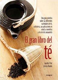 9788498674064: El Gran Libro Del Té (ILUSTRADOS INTEGRAL)