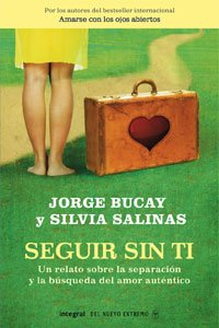 9788498674279: Seguir sin ti (Spanish Edition)