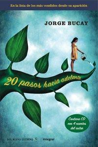 9788498674293: 20 pasos hacia adelante (rustica+cd) (BIBLIOTECA BUCAY)