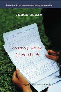 Cartas para claudia 4ª ed (DIVULGACIÓN) (Spanish Edition) - Bucay, Jorge