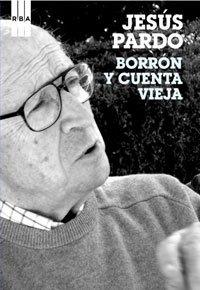 9788498674781: BORRON Y CUENTA VIEJA