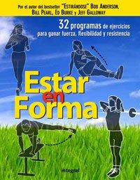 Estar en forma (EJERCICIO CUERPO-MEN) (Spanish Edition) (9788498675702) by Anderson, Bob