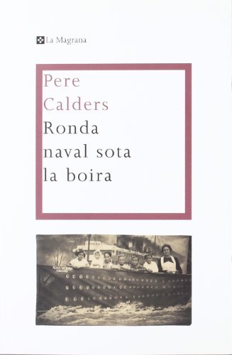 9788498675917: Ronda naval sota la boira: 271 (OTROS LA MAGRANA)