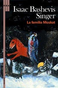 9788498676051: La familia Moskat (Spanish Edition)