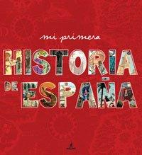 9788498676204: Mi primera historia de Espana