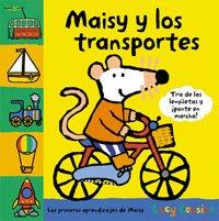 Maisy y los Transportes (Maisy Books (Spanish Hardcover)) (Spanish Edition)