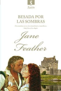 Besada por las sombras (8498676711) by Jane Feather