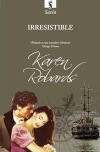 9788498676723: Irresistible (HISTORICA)