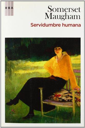 9788498677539: Servidumbre humana (NARRATIVAS)